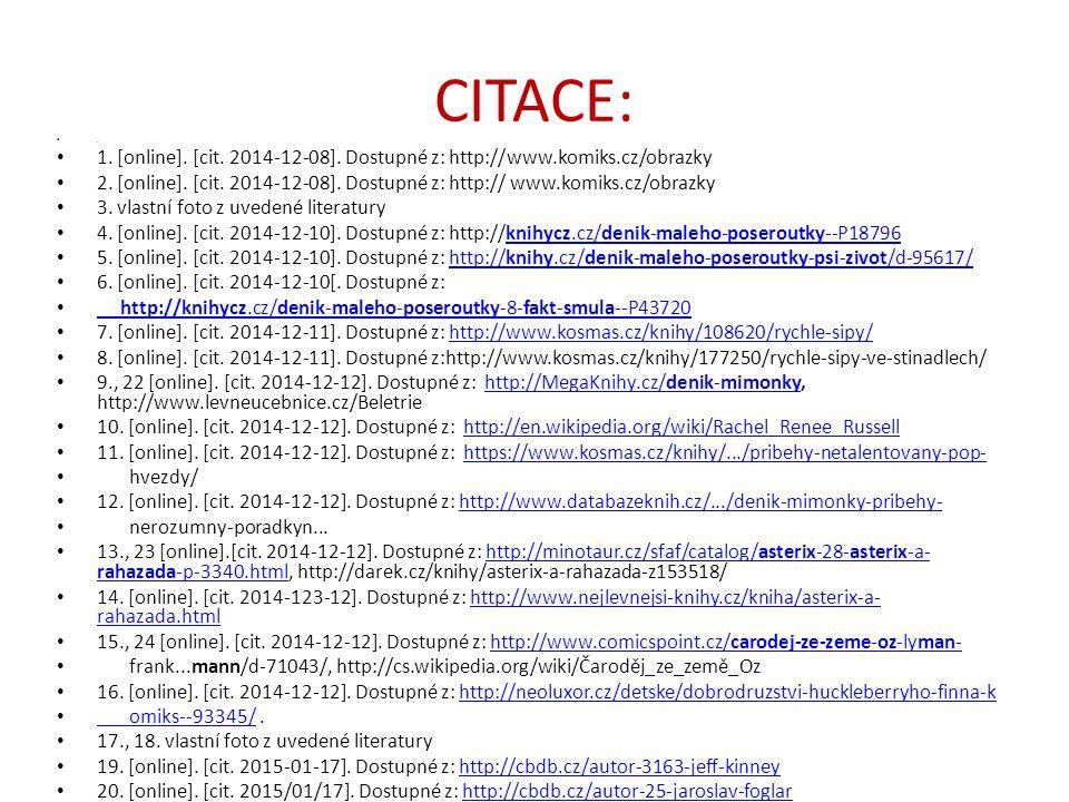 CITACE: . 1. [online]. [cit. 2014-12-08]. Dostupné z: http:// www.komiks.cz/obrazky.